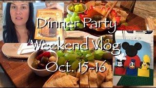 Dinner Party Prep & Weekend Vlog Oct 15-16 2016