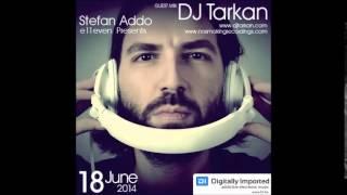 DJ Tarkan Guestmix @ DI.FM (June 18, 2014)