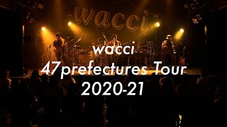 wacci 47prefectures tour 2020-21(for J-LODlive)