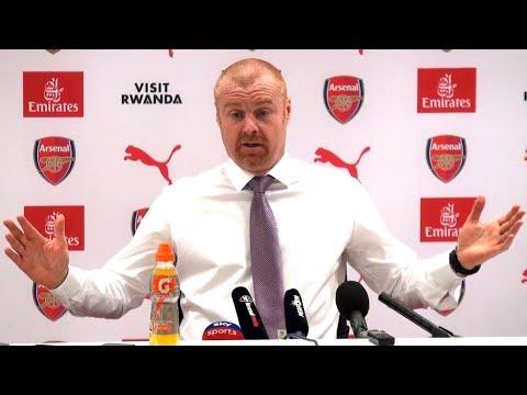 Arsenal 3-1 Burnley - Sean Dyche Full Post Match Press Conference - Premier League
