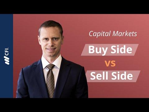 Buy Side vs Sell Side   Capital Markets