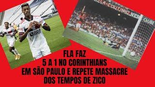 Flamengo faz 5 a 1 no Corinthians em São Paulo e repete massacre dos tempos de Zico no Brasileirão