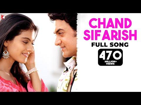 Chand Sifarish - Full Song | Fanaa | Aamir Khan | Kajol | Shaan | Kailash Kher