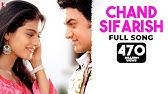 Chand Sifarish - Full SongFanaaAamir KhanKajolShaanKailash Kher