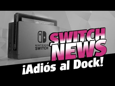 El Switch ya no incluirá el Dock | Switch News 45