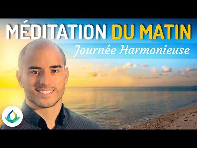 Méditation Guidée du Matin pour une Journée Harmonieuse ☀️