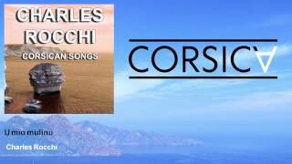 Charles Rocchi - U mio mulinu