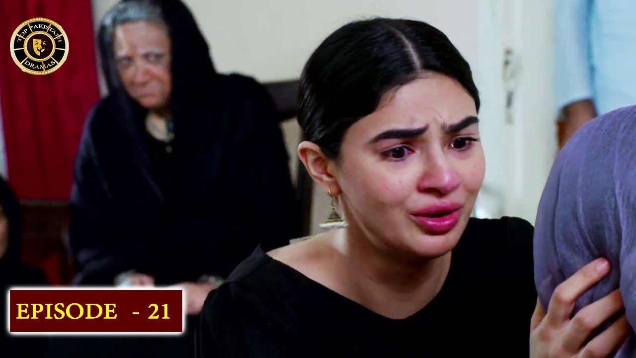 Beti Episode 21 - Top Pakistani Drama