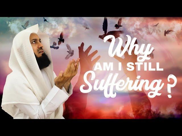 I PRAYED HARD but I was still afflicted!! - eKhutbah - Mufti Menk