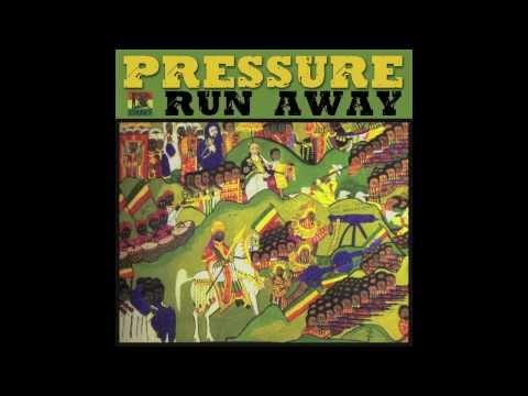 Pressure - Run Away