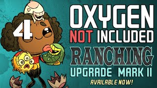 Duplicants Are Dying RANCHING UPGRADE MARK II Oxygen Not Included Gameplay - Part 4