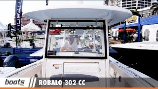 Robalo 302 CC: First Look Video Sponsored by United Marine Underwriters