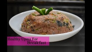 Weight Loss Breakfast Upma Recipe/Healthy Breakfast Upma Recipe/FitnessBeautyMantra/Prerna Jha
