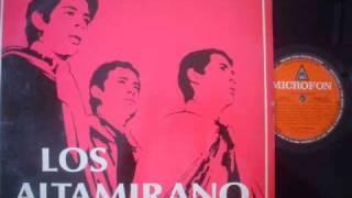 LOS ALTAMIRANO   ---LA FLOR AZUL---