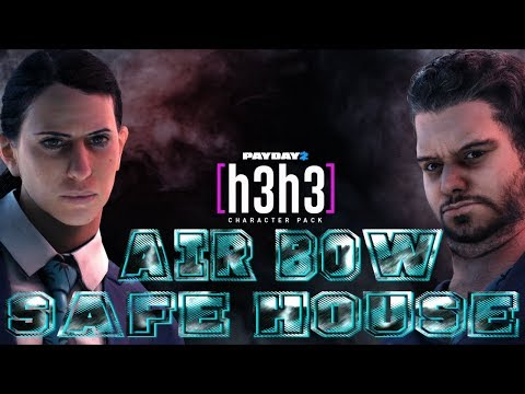 PAYDAY 2 - H3H3 Character Pack (Air bow / Safe House)