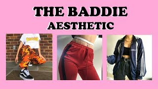 The Baddie Aesthetic // Find Your Aesthetic #7