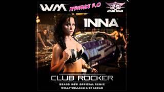 Inna Feat. Flo-Rida Club Rocker Willy William Assad Adam Remix Officiel.mp3