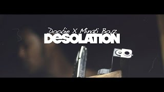 Doobie x Minati Boyz - Desolation #SuperZo (Official Video)