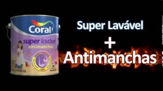 Tintas Coral - Novo Super Lavável Antimanchas