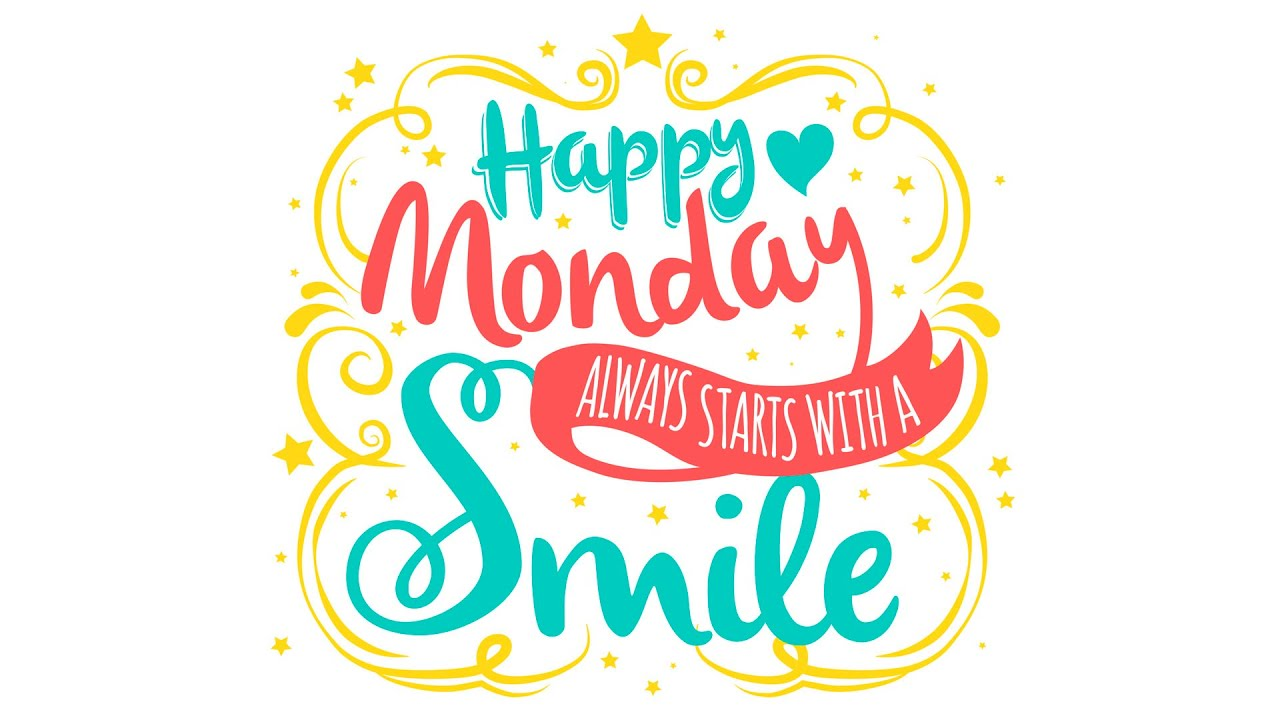 Happy Monday Music - Happy Monday Always Starts With A Smile - YouTube