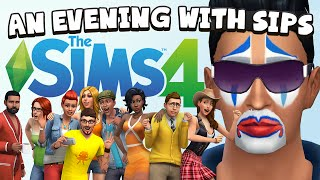 An Evening With Sips - The Sims 4