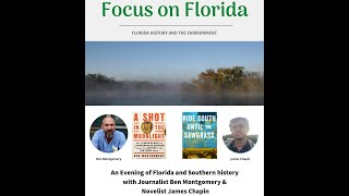 Ben Montgomery & James Chapin: A Talk About Florida and Southern History