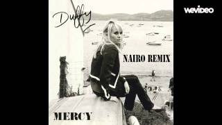 Duffy - Mercy (Nairo 2015 Remix)