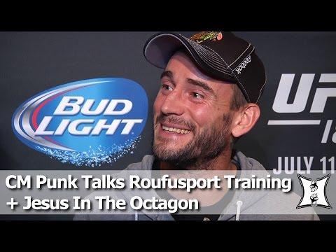 CM Punk Talks Training At Roufusport MMA, Jesus In The Octagon + UFC Debut