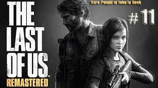 The Last of Us Remastered - PS4 - Playthrough Fr | # 11 | La Route du Lycée l | Mode Réaliste