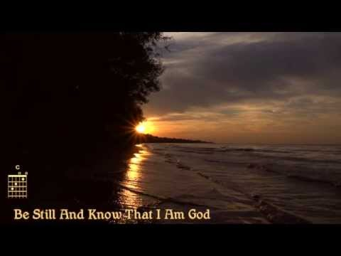 be-still-and-know-that-i-am-god-(classic-scripture-song-with-chords-&-lyrics)
