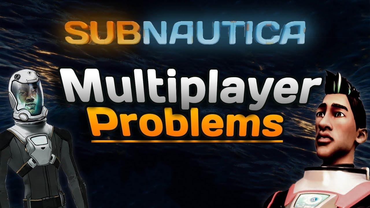 Common Subnautica multiplayer PROBLEMS & MISTAKES and how to FIX them! |  Subnautica Nitrox