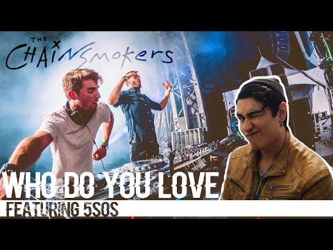 reacción-&-review-l-the-chainsmokers---who-do-you-love-(feat.-5-seconds-of-summer)-l-reaction-video