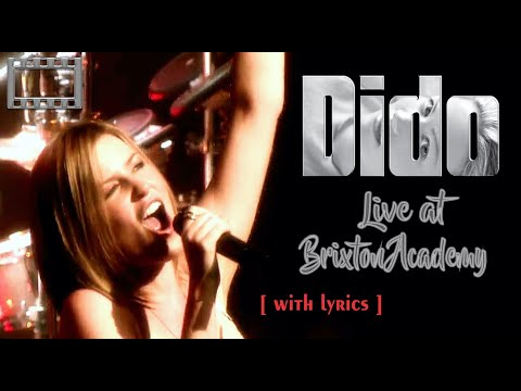Dido - Live at the Brixton Academy 2004 ( Full Concert ) 16:9 HQ  [with lyrics]