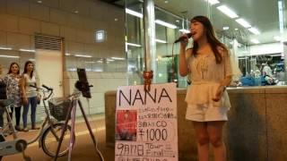 NANA「恋音と雨空」「Miss you」(AAA)-「イチバンボシ」(Alice)-「If I Ain't Got You」(Alicia Keys) 2016/07/06