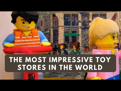The most impressive toy stores in the world
