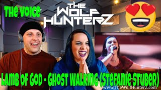 Lamb Of God - Ghost Walking (Stefanie Stuber)  The Voice of Germany   THE WOLF HUNTERZ Reactions