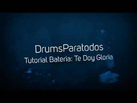 Te Doy Gloria- Tutorial de bateria