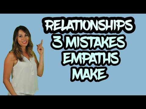 3 Mistakes Empaths Make - How to Protect Yourself