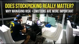Day Trading Strategies: Success is Managing Risk and Controlling Emotions. Not Stock Picking