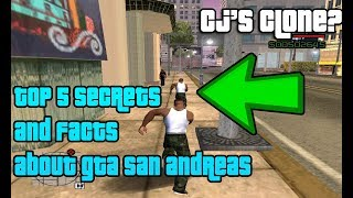 CJ'S Clone Found!!! (GTA San Andreas Top 5 Secrets & Facts)