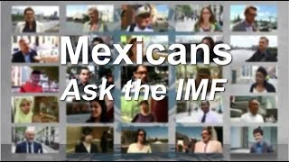 Mexicans Ask the IMF