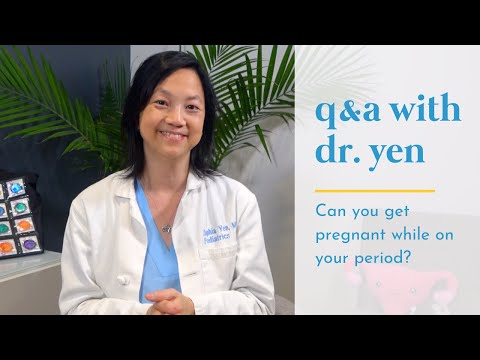 Can you get pregnant while on your period? - Pandia Health
