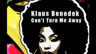 Klaus Benedek - Cant Turn Me Away (Oscar P Heavy Pass)