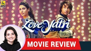 Anupama Chopra's Movie Review of Loveyatri  | Abhiraj Minawala | Aayush Sharma | Warina Hussain