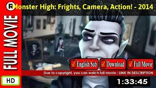 Watch Online : Monster High  Frights, Camera, Action  (2014 TV Movie)