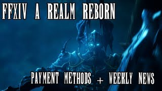 Ffxiv A Realm Reborn: Payment Methods + Mrhappy Weekly News