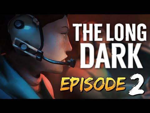 The Long Dark - ТРУДНОСТИ ВЫЖИВАНИЯ (СЮЖЕТКА) #2