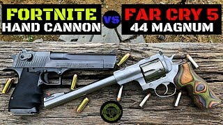 FORTNITE : HAND CANNON VS FAR CRY 5 : 44 MAGNUM IN REAL LIFE ! (50 AE vs 44 Magnum)