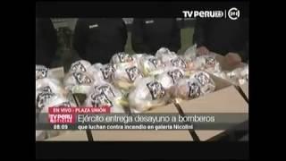 EJÉRCITO LLEVÓ DESAYUNO A BOMBEROS: TV PERU 24JUN17