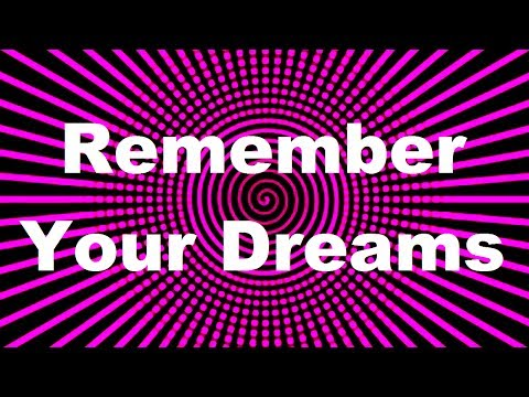 Hypnosis: Remember Your Dreams